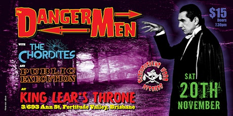 The Chordites, Public Execution & The Dangermen  at King Lears Throne tickets
