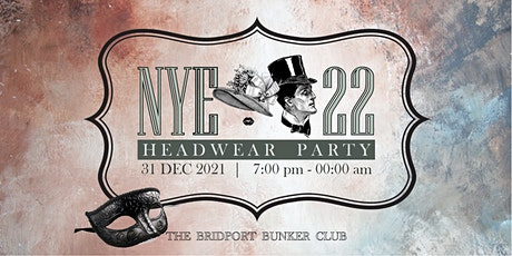 New Year's Eve Headwear Party at The Bridport Bunker Club tickets