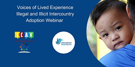 Voices of Lived Experience: Illegal and Illicit Intercountry Adoption tickets