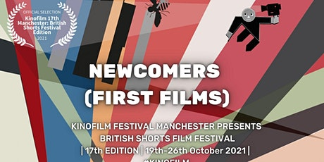 Kinofilm Newcomers (First Film) ( Cert. 15) tickets