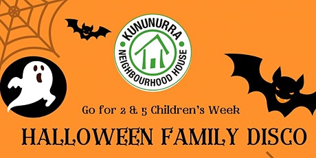 Go for 2&5 Children's Week Halloween Family Disco tickets