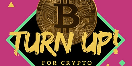 Turn Up With Crypto at Olive Harvey College STEAM Department tickets