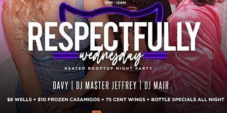 Respectfully WEDNESDAY DTX at Tacos N Tequila | .75cent Wings tickets