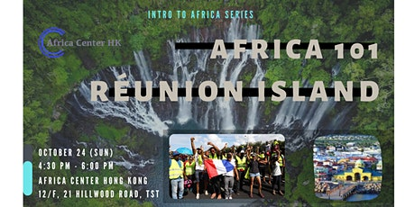 Africa 101 | Réunion Island tickets