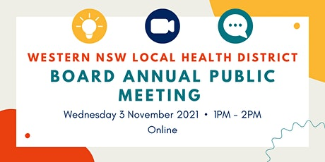 Western NSW Local Health District Board Annual Public Meeting tickets