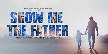 """[Parents] """"Show Me The Father"""" Film Screening tickets"""