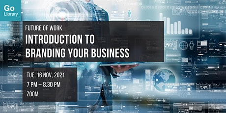Introduction to Branding Your Business | Future of Work tickets