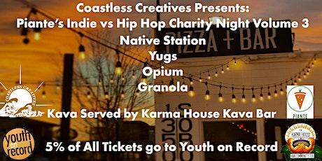 Coastless Creatives: Piante's Indie vs Hip Hop Charity Night Volume 3 tickets