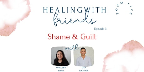 Healing with Friends Episode 3: Shame and Guilt tickets