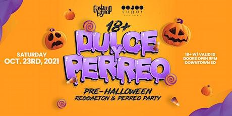 "18+ ""Dulce"" Pre-Halloween Perreo X Reggaeton Party tickets"
