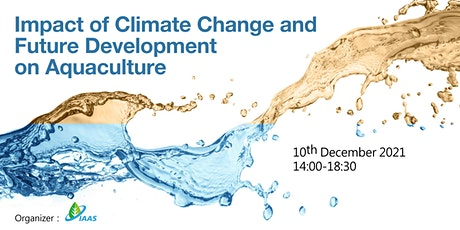 Impact of Climate Change and Future Development on Aquaculture tickets