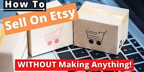 Learn How To Set Up An ETSY Shop tickets