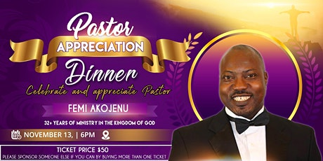 Pastors Appreciation Dinner for Pastor Femi Akojenu tickets