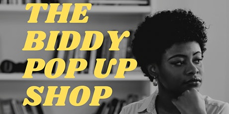 The Biddy Pop Up Shop tickets