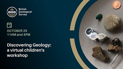 Discover Geology with BGS - interactive children's workshop (virtual) tickets