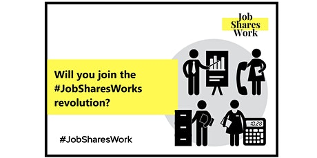 Will you join the #JobSharesWork revolution? tickets