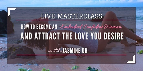 EMBODIED CONFIDENCE - LIVE MASTERCLASS tickets