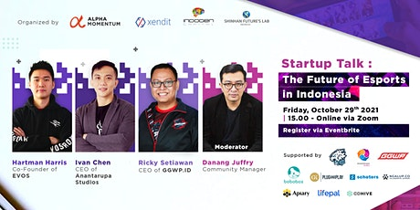 Startup Talk : The Future of Esports in Indonesia tickets