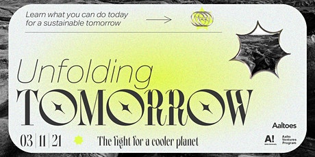 Unfolding Tomorrow — The fight for a cooler planet tickets