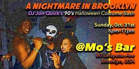 A NIGHTMARE IN BROOKLYN:  JON  QUICK'S 90s HALLOWEEN COSTUME PARTY tickets