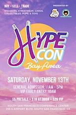 Hype Con Bay Area tickets