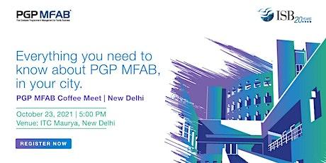 Indian School of Business (ISB), PGP MFAB Coffee Meet | New Delhi tickets