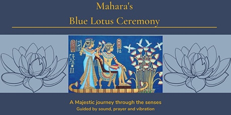 Blue Lotus Ceremony tickets