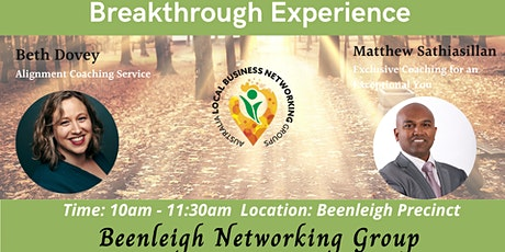 Beenleigh Networking Group - Breakthrough Experience tickets