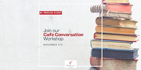 """ON SITE """"Cafe'Conversation"""" - L'art en folie tickets"""