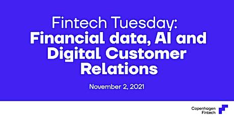 Fintech Tuesday: Financial data, AI and digital customer relations tickets