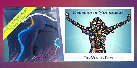 Body and SoulCollage® Retreat (Celebrate Yourself •  Sat. Oct 16, 2021) tickets