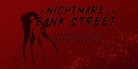 A Nightmare on Bank Street tickets