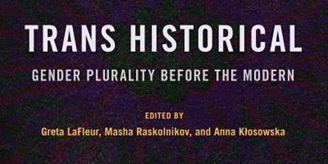 European Launch, 'Trans Historical: Gender Plurality before the Modern' tickets
