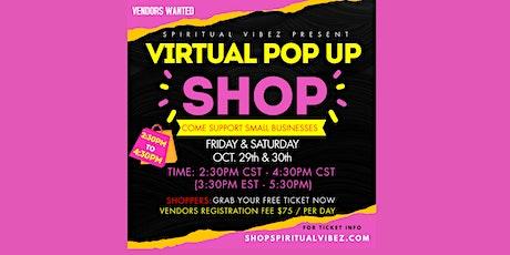 Spiritual Vibez Virtual Pop-Up Shop tickets