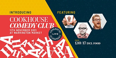 Cookhouse Comedy Club @ Warrington Market tickets