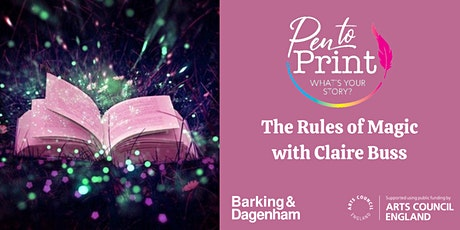 Pen to Print: Fantasy Workshop - The Rules of Magic with Claire Buss tickets
