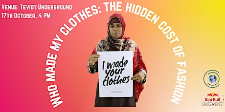 Who made my clothes: the hidden cost of fashion tickets
