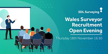 Wales Surveyor Recruitment Open Evening tickets