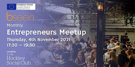 BSEEN Monthly Entrepreneurs Meetup - November 2021 tickets
