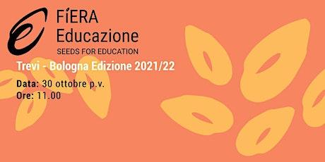 Seminario di Fiera Educazione 2021 biglietti