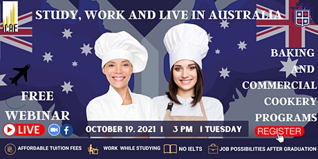 FREE WEBINAR: BAKING AND COMMERCIAL COOKERY PROGRAMS IN ICAE AUSTRALIA tickets