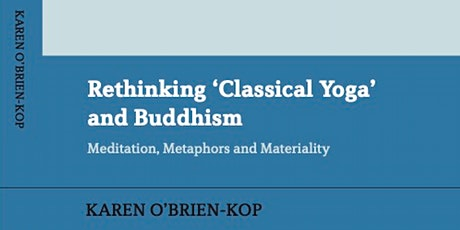 Book Launch Discussion: Rethinking 'Classical Yoga' and Buddhism tickets