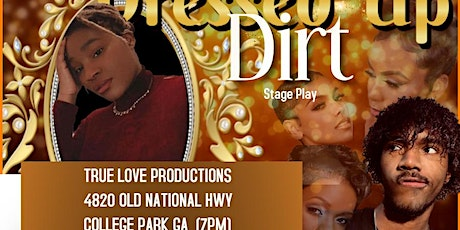 DRESSED UP DIRT - Stage Play tickets
