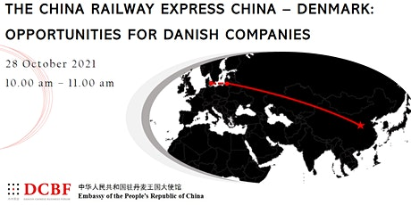 China Railway Express China - Denmark: Opportunities for Danish Companies tickets