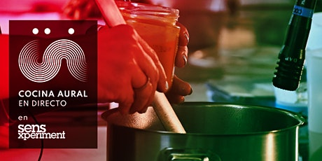 Cocina Aural en directo en Sensxperiment 21 entradas