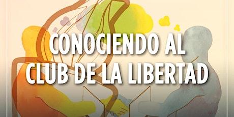CLUB DE LIBERTAD - CONOCIENDO AL CLUB DE LA LIBERTAD entradas