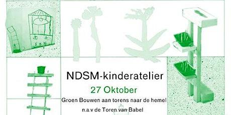 NDSM Kinderatelier | Hangende tuinen timmeren in de Toren van Babel tickets