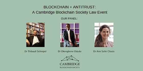 Blockchain + Antitrust - A Cambridge Blockchain Society Law event tickets