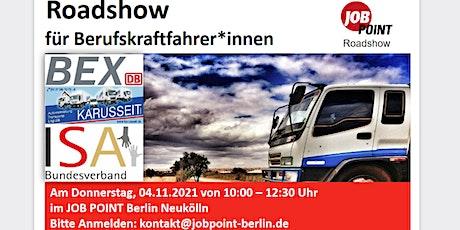 Kraftfahrer-Roadshow mit Karusseit, Bex DB Regio und ISA-Bundesverband Tickets