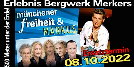 Münchener Freiheit & Markus // Erlebnis Bergwerk Merkers Tickets